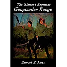 Gunpowder Rouge (The Women's Regiment Book 1)