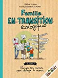 Famille en transition écologique - Format Kindle - 9782365493116 - 10,99 €