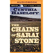 The Chains of Sarai Stone: A Western Story