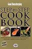 Good Housekeeping Step-by-Step Cookbook (Good Houekeeping)