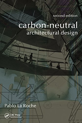 Carbon-Neutral Architectural Design, Second Edition