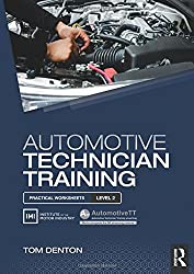 Automotive Technician Training: Practical Worksheets Level 2