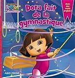 Dora fait de la gymnastique