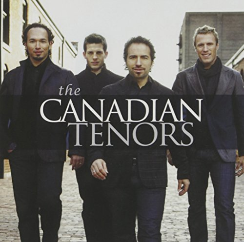 The Canadian Tenors by Victor Micallef (2009-10-26)