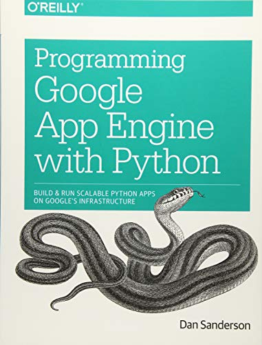 Programming Google App Engine with Python: Build and Run Scalable Python Apps on Google's Infrastructure (Programming Ec2 Amazon)