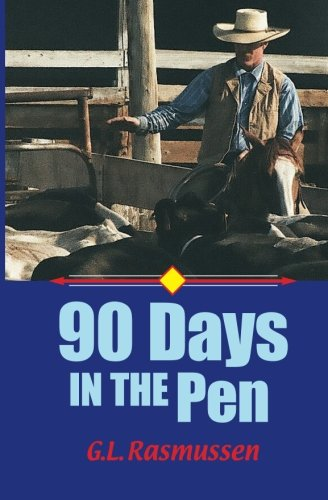 90 Days in the Pen Cover Image