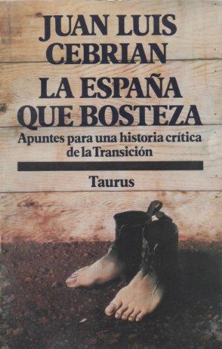 la-espana-que-bosteza-biblioteca-poltica-taurus