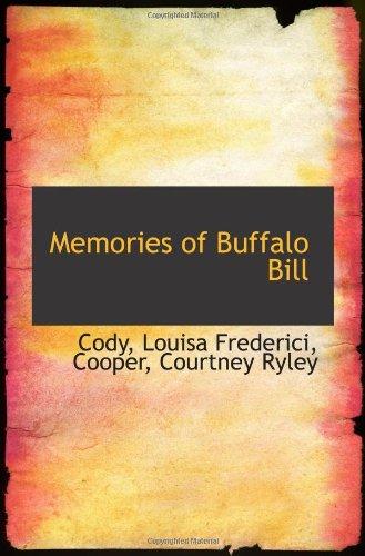 Memories of Buffalo Bill