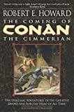 Best Robert E. Howard Books Horrors - The Coming of Conan the Cimmerian: Book One Review