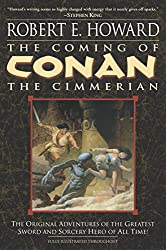 The Coming of Conan the Cimmerian: Book One (Conan of Cimmeria (Paperback))