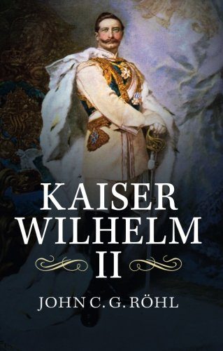 kaiser-wilhelm-ii-a-concise-life