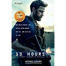 13 Hours - Der Insider-Bericht über die wahren Ereignisse in Benghazi