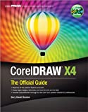 CorelDRAW® X4: The Official Guide (English Edition)