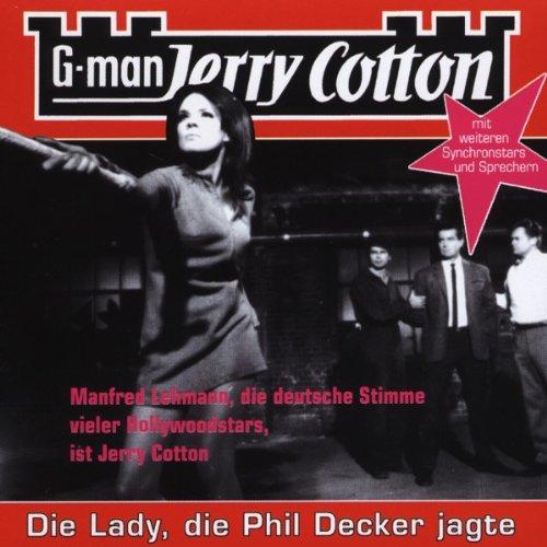 Preisvergleich Produktbild Jerry Cotton - Die Lady,  die Phil Decker jagte