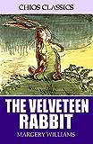 The Velveteen Rabbit (Illustrated)