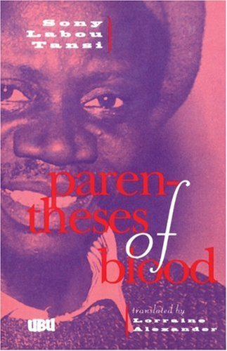 Parentheses of Blood by Sony Lab'ou Tansi (1996-09-06)
