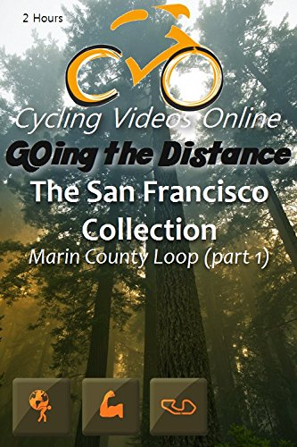 Preisvergleich Produktbild Going the Distance,  The San Francisco Backroads Collection (BD) - Part 1 Marin County Loop - A Virtual Ride and Workout