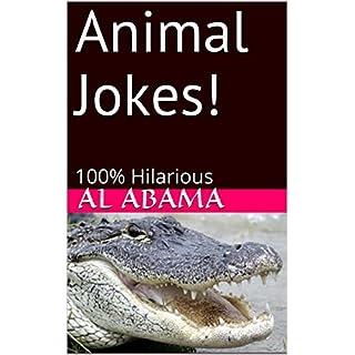Animal Jokes!: 100% Hilarious (English Edition)