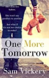 One More Tomorrow by Sam Vickery