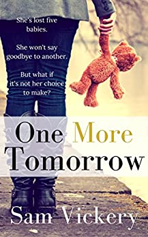 One More Tomorrow by [Vickery, Sam]