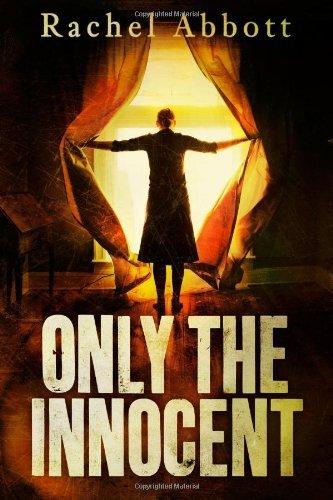 Buchseite und Rezensionen zu 'Only The Innocent' von Rachel Abbott