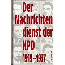 Der Nachrichtendienst der KPD 1919-1937