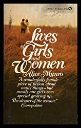 Lives of Girls and Women by Munro, Alice