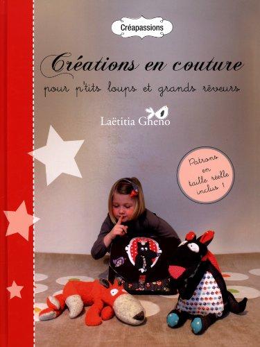 Créations en couture pour p'tits loups et grands rêveurs par Gheno/Laëtitia