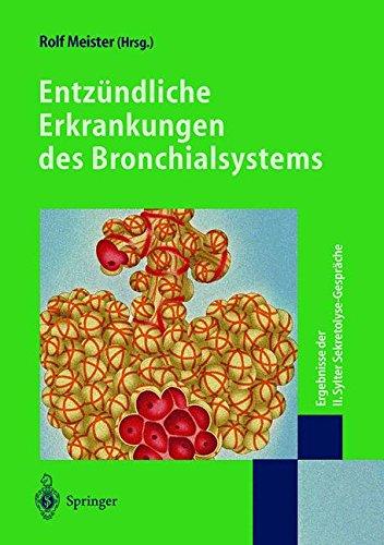 Entzündliche Erkrankungen des Bronchialsystems: Ergebnisse Der Ii. Sylter Sekretolyse-Gespräche