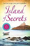 Island of Secrets: Take your summer holiday now with this sun-drenched story of love,...