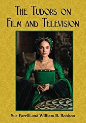 The Tudors on Film and Television