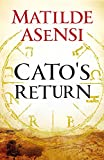 Cato's Return (English Edition)