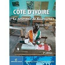 Côte d'Ivoire : Le désespoir de Kourouma (Perspectives géopolitiques)