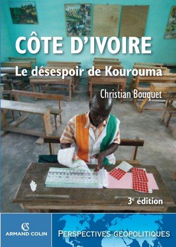 Cte d'Ivoire : Le dsespoir de Kourouma (Perspectives gopolitiques)