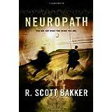 Neuropath by R. Scott Bakker (2009-10-13)