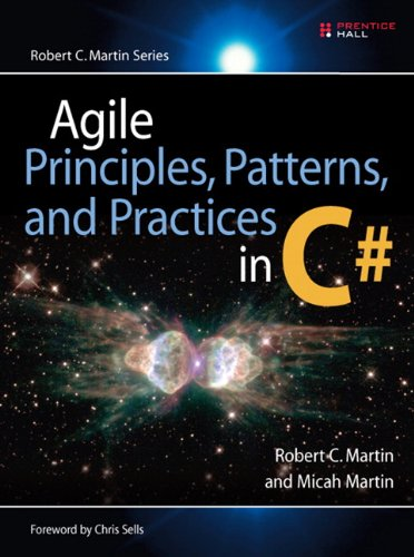 Agile Principles, Patterns, and Practices in C#: AGILE PRIN PATTS PRACTS C#_1 (Robert C. Martin Series) (English Edition)