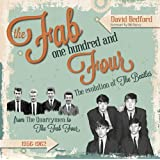 Fab One Hundred and Four: The Evolution of The Beatles