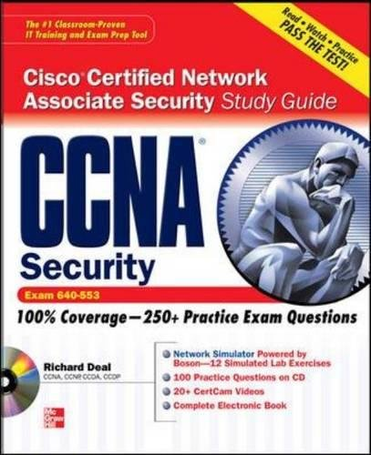 CCNA Cisco Certified Network Associate Security Study Guide with CDROM (Exam 640-553) (Certification Press)