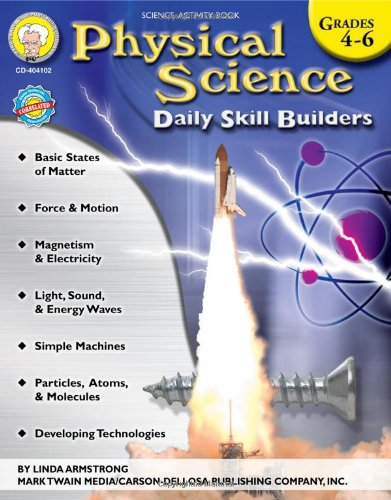 Physical Science, Grades 4 - 6 (Daily Skill Builders) por Linda Armstrong