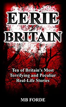 Eerie Britain by [Forde, MB]