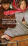 Buchinformationen und Rezensionen zu Jude Fawley, der Unbekannte: Roman von Thomas Hardy