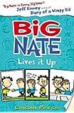 Big Nate Lives It Up (Big Nate, Book 7) (Big Nate 7)