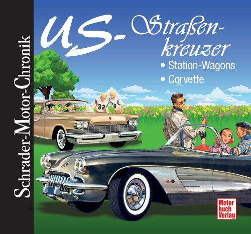 us-strassenkreuzer-station-wagons-corvette-schrader-motor-chronik