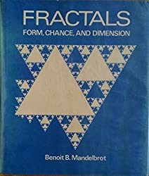 Fractals: Form, Chance and Dimension by Benoit B. Mandelbrot (1977-09-23)