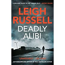 Deadly Alibi (A DI Geraldine Steel Thriller Book 9)