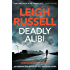 Deadly Alibi: A gripping crime thriller (A DI Geraldine Steel Thriller Book 9)