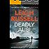 Deadly Alibi (A DI Geraldine Steel Thriller)