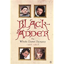 Blackadder: The Whole Damn Dynasty by Lloyd. John ( 1999 ) Paperback