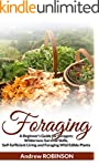 Foraging: A Beginner's Guide for Fora...