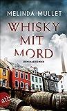 'Whisky mit Mord: Kriminalroman' von 'Melinda Mullet'